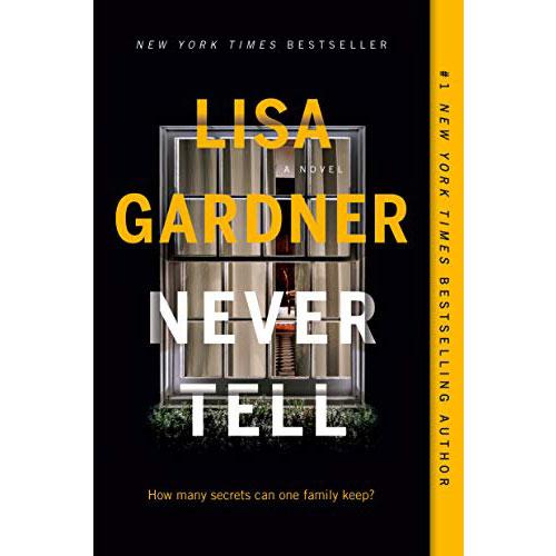 Lisa Gardner Never Tell Square