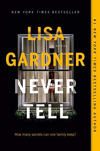 Lisa Gardner Never Tell