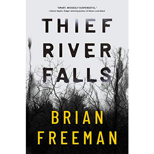 Brian Freeman: Thief River Falls