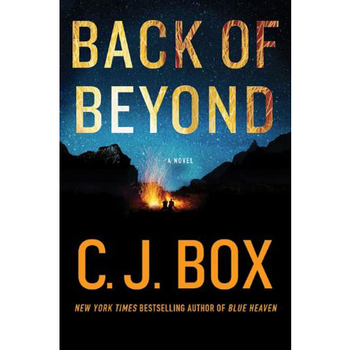 C.J. Box: Back of Beyond