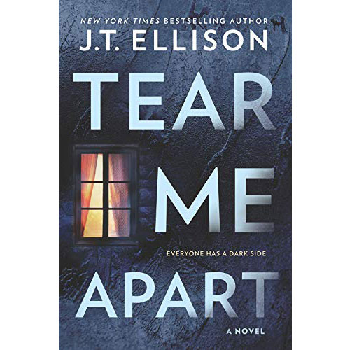 J.T. Ellison: Tear Me Apart