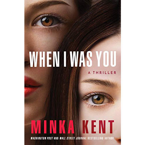 Minka Kent: When I Was You