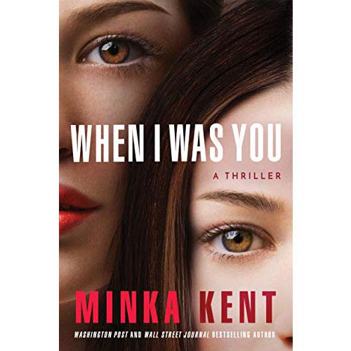 Minka Kent: When I Was You