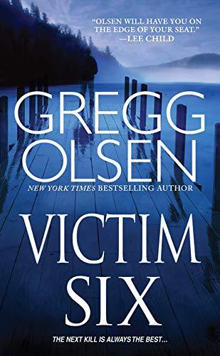 Gregg Olsen Victim Six