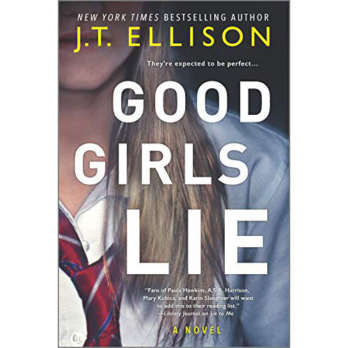 J.T. Ellison: Good Girls Lie