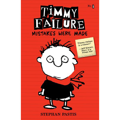 Stephen Pastis: Timmy Failure: Mistakes Were Made