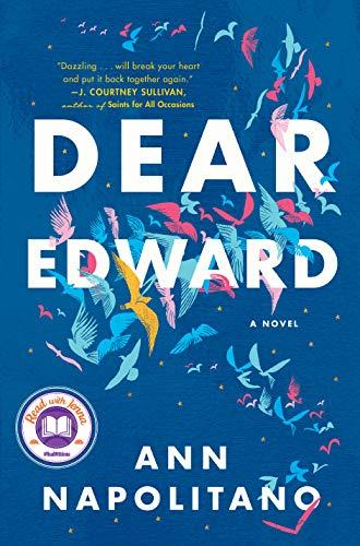 Ann Napolitano Dear Edward