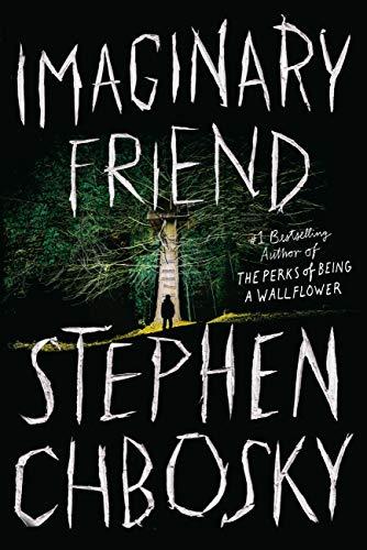 Stephen Chbosky Imaginary Friend