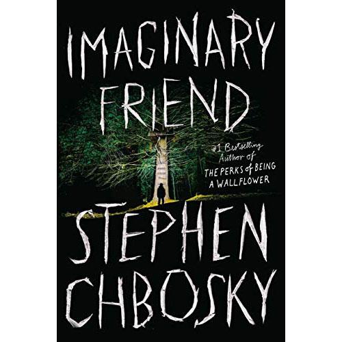 Stephen Chbosky: Imaginary Friend