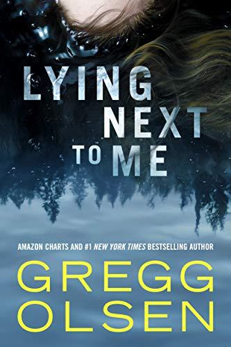 Gregg-Olsen-Lying-Next-To-Me