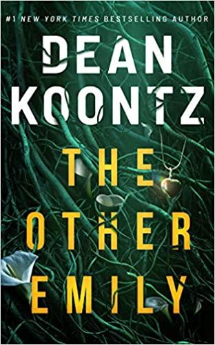 Dean Koontz: The Other Emily