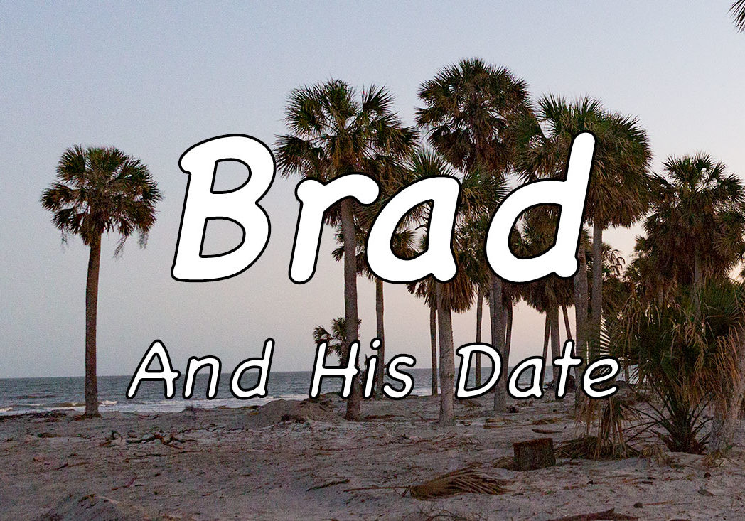Brad And His Date