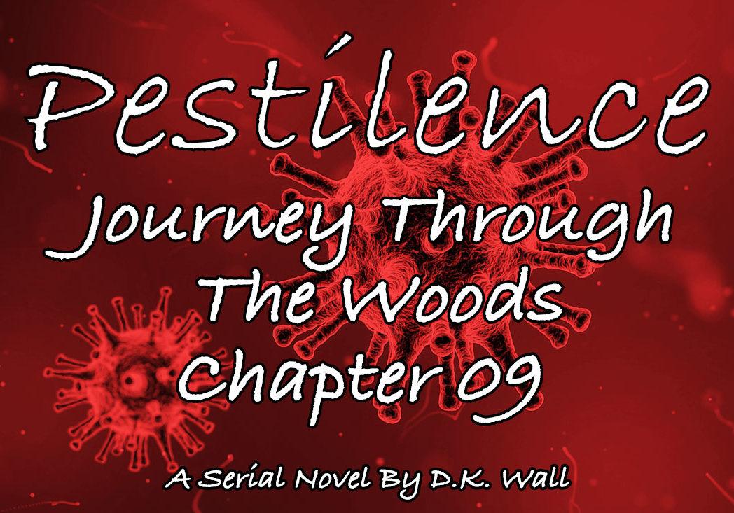 Pestilence: Journey Through The Woods: Chapter 09