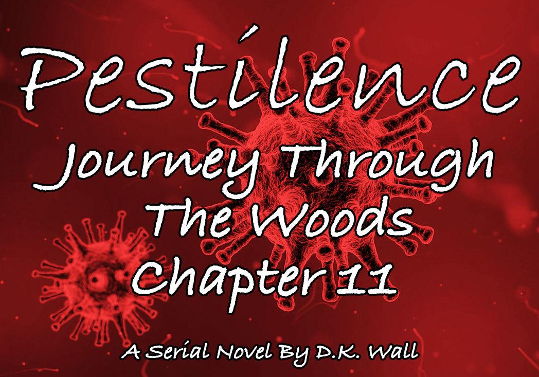Pestilence: Journey Through The Woods: Chapter 11